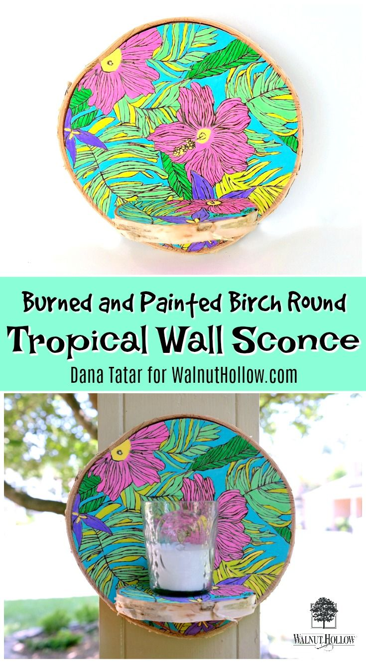 Dana Tatar shares how to use a coloring book page as a guide for wood burning and painting to create a tropical wall sconce from Walnut Hollow Birch Rounds.