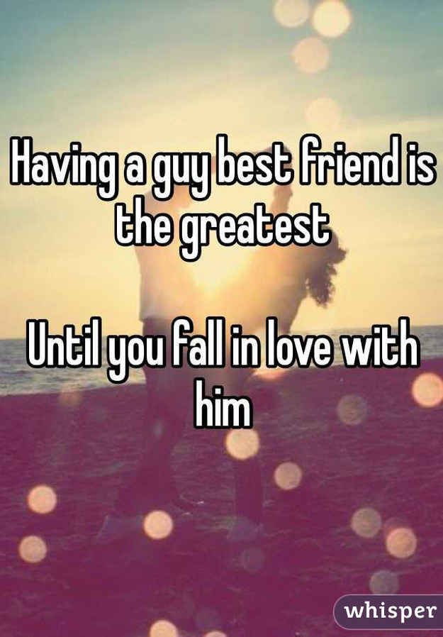 True. I learned this first hand. Falling in love with your best friend is the most intoxicating and terrifying rush that you can get. However it is also one if the most dangerous.