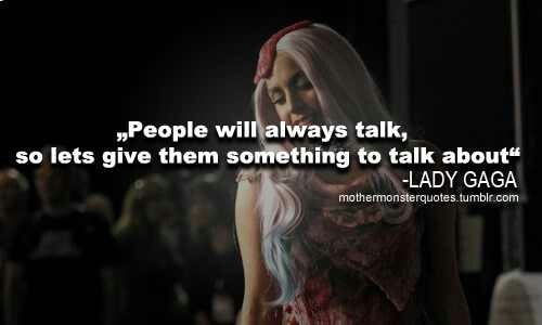 lady gaga quotes - photo #25