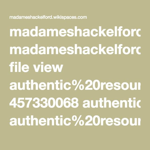 madameshackelford.wikispaces.com file view authentic%20resources%20for%20French%20teachers.pdf 457330068 authentic%20resources%20for%20French%20teachers.pdf