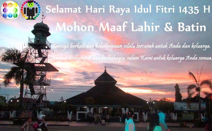 Selamat Hari Raya Idul Fitri 1435 H,  Mohon Maaf Lahir & Batin.   Semoga berkah dan kebahagiaan selalu tercurah untuk Anda dan keluarga.  Selamat berkumpul dan berbahagia, salam Kami untuk keluarga Anda semua.