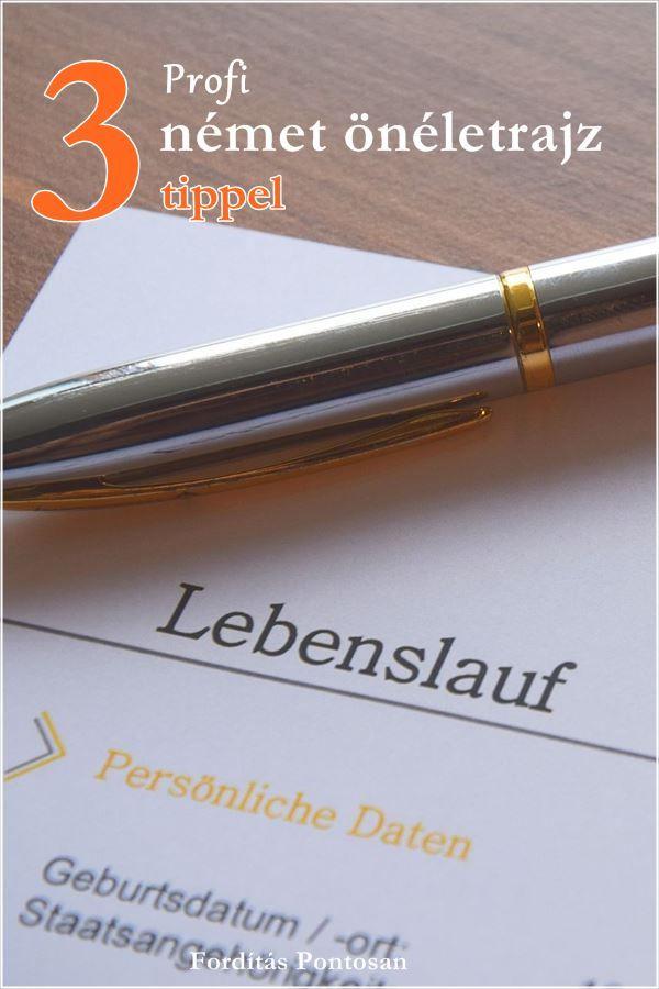 önéletrajz németül jelentése Így írjon Ön is profi német önéletrajzot! | Fordítóiroda: Érdekes  önéletrajz németül jelentése