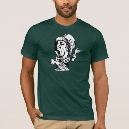 Mad Hatter T-Shirt - click/tap to personalize and buy
