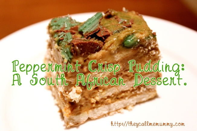 Peppermint Crisp Pudding - A South African Dessert. Recipe at http://theycallmemummy.com