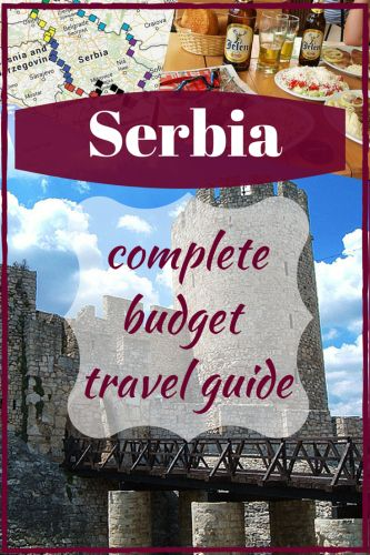 #Serbia complete budget #travel guide