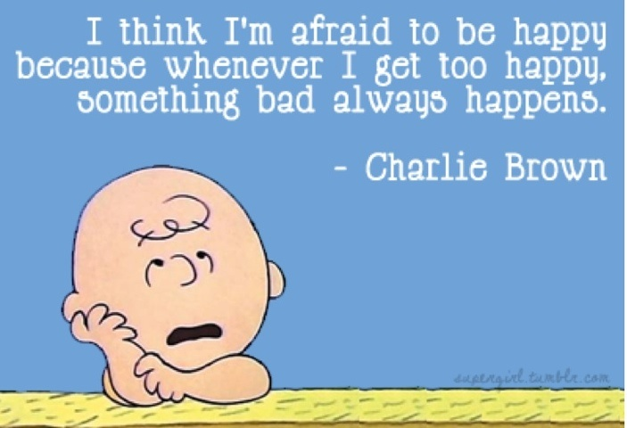 story of my life: Peanut, I'M Afraid, Quotes, Happy, My Life, Charli Brown, Living, Charliebrown, Charlie Brown