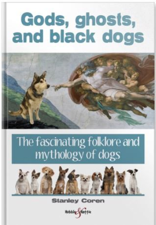A rich collection of folklore, mythology, and tall tales concerning dogs, which provide a fascinating insight into the way in which humans think about dogs, and our emotional bond to our pets. The various stories include some that are spooky, some that are funny – and some that engage the same part of the mind that we use when reading detective stories, trying to figure out what is going to happen next, or solve a puzzle.