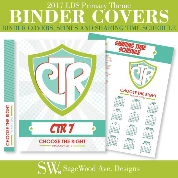 2017 LDS Primary Binder Covers, Spine and Sharing Time Schedule - CTR shield - Choos the Right