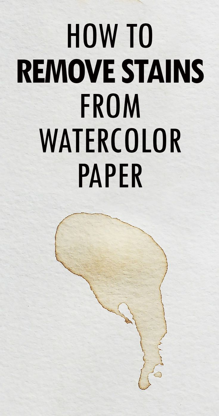 How To Remove Stains From Watercolor Or Drawing Paper Watercolor