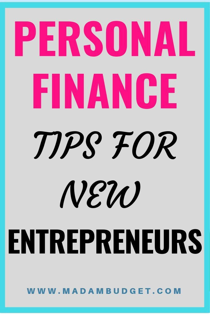 How To Handle Your Finances As A First Year Entrepreneur Madam Budget Personal Finance Lessons Finance Tips Finance Lessons