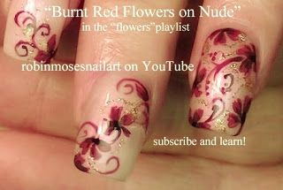 Nail-art by Robin Moses - dark red flowers - Love Robin ! Funny talented lady ! Watch her on You Tube , AMAZING artist .