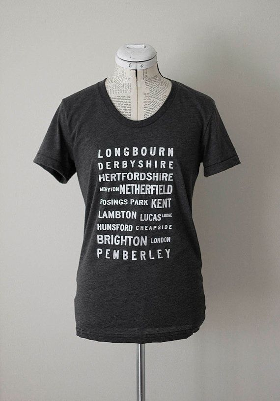Pride and Prejudice Locations Typography t shirt- S. M. L. XL  - you choose shirt style #janeausten #brookish