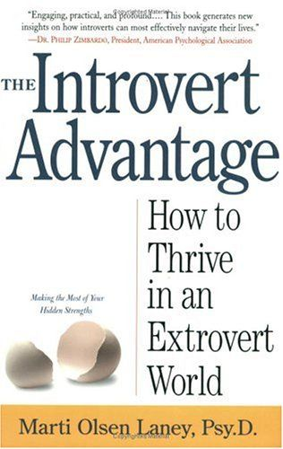 Introverts, we are okay.: Inner Strength, Worth Reading, Books Worth, Olsen Laney, Thrive, Marty Olsen, Introvert Advantage, Laney Psy D, Extrovert