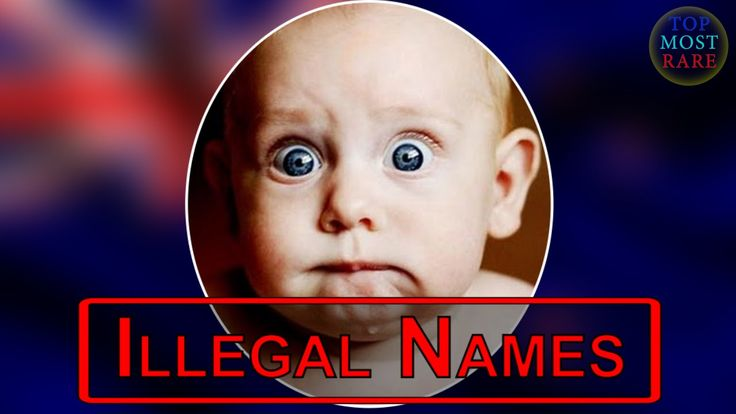 10 Illegal & Banned Baby Names Around the World. These unusual top ten names are illegal in certain countries. Talula Does The Hula From Hawaii, 4Real, @, Smelly Head. rarest weirdest names not allowed,list of bad names,wrong baby names,weird shocking names,disapproved names like Superman
