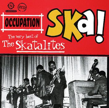 The Skatalites - Occupation Ska! (Studio One)