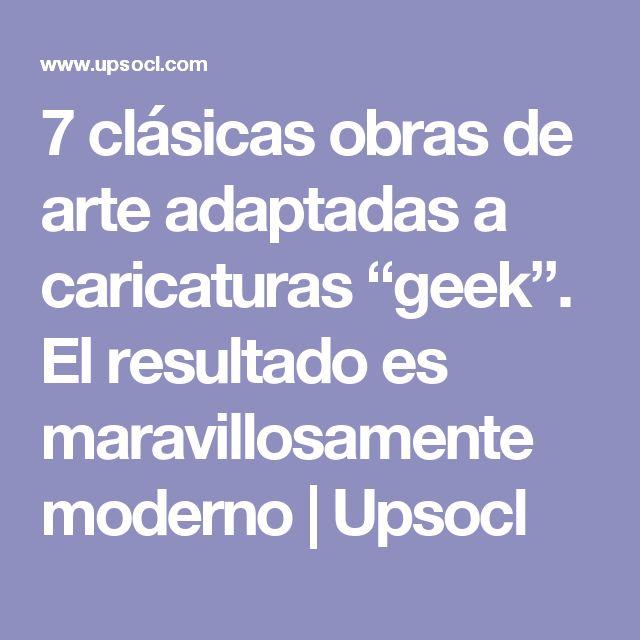 """7 clásicas obras de arte adaptadas a caricaturas """"geek"""". El resultado es maravillosamente moderno   Upsocl"""