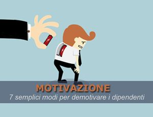 Un buon #manager in generale sa come aumentare la #motivazione dei propri #dipendenti.  Ecco in quali casi si verifica il contrario: http://goo.gl/4G3zWl
