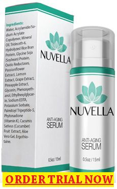 Nuvella Serum Review: More About its Ingredients and Side Effects, get trial, Does it Really Work? Do Not Buy Nuvella Anti-Aging Serum Until You Read Here