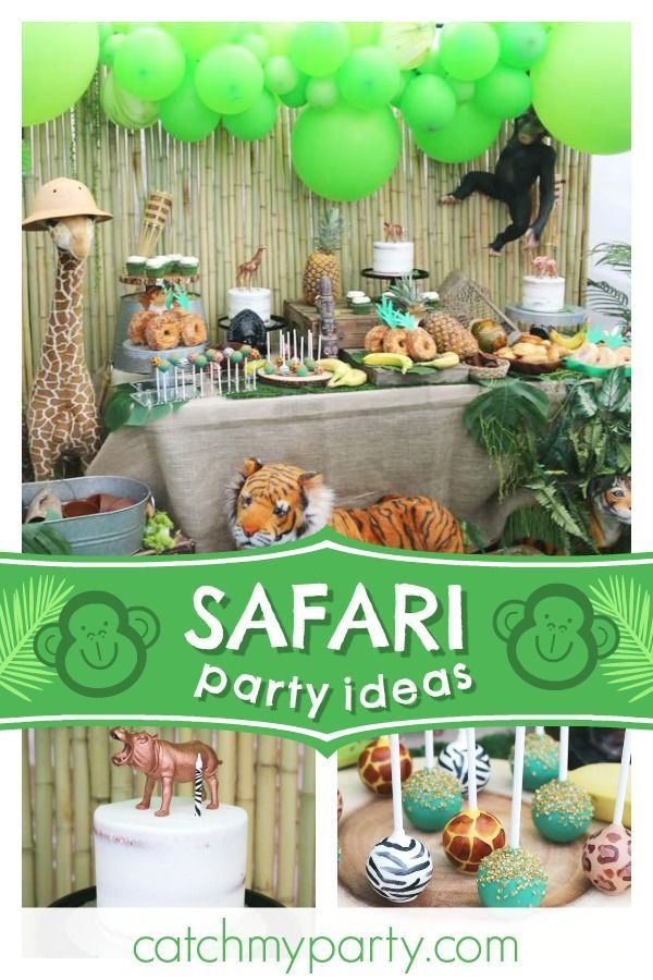 Welcome To The Jungle Birthday Safari Birthday Party Catch My Party Safari Birthday Safari Birthday Party Safari Party Foods