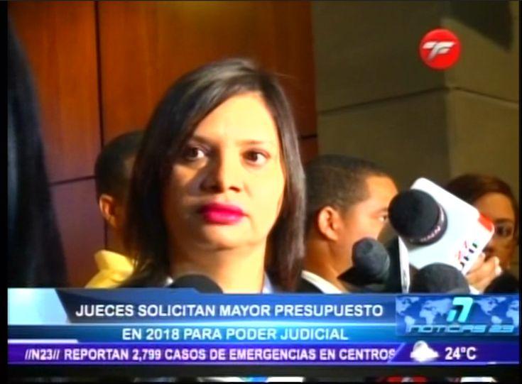 Jueces Solicitan Mayor Presupuesto En 2018 Para El Poder Judicial