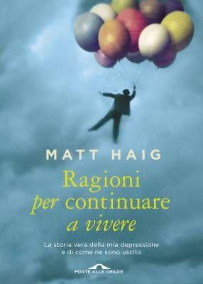 La scrittura come antidoto alla depressione, la storia di Matt Haig