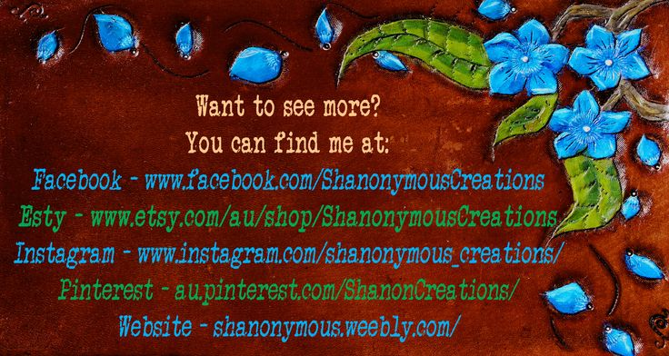 Want to see more, try some of these links. #medialinks #leathercraft https://www.facebook.com/ShanonymousCreations/