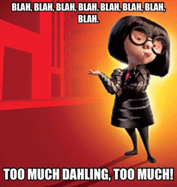 9661158457a749270a9aed481d1b8af9 disney incredibles disney dudes best 25 edna mode ideas only on pinterest funny friends, edna,Edna Mode Meme