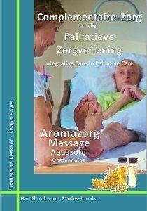 Uitgebreid handboek met als thema aromatherapie, massage, aquazorg en ontspanningstechnieken. Aanvulling op de reguliere zorg. Holistische insteek gericht op het welbevinden in de laatste levensfase.
