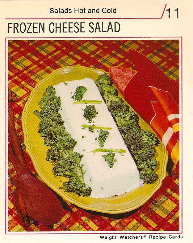 Frozen Cheese Salad | 21 Truly Upsetting Vintage Recipes. Two words: Frozen Cheese. Ponder that. Weight Watchers was a cruel mistress in years past.