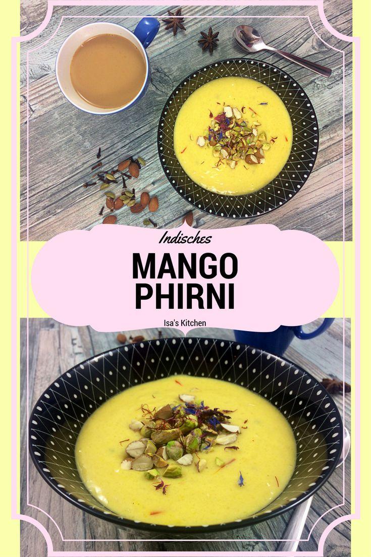 Indisches Mango Phirni Reispudding bei Isa's Kitchen