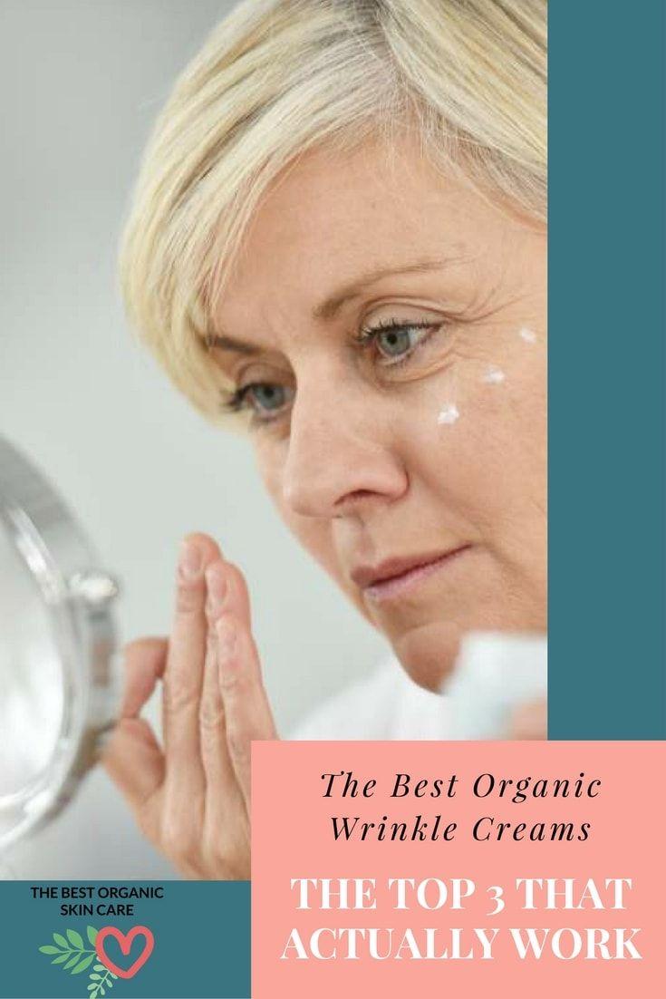 Best Organic Wrinkle Creams