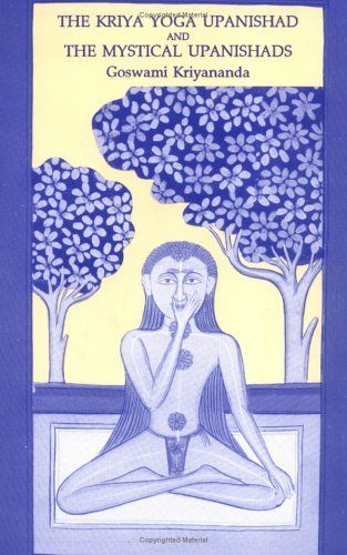 Kriya Yoga Upanishad  the Mystical Upanishads by Goswami Kriyananda. $11.95. Author: Goswami Kriyananda. Publication: February 1, 1993. Publisher: Temple of Kriya Yoga (February 1, 1993)