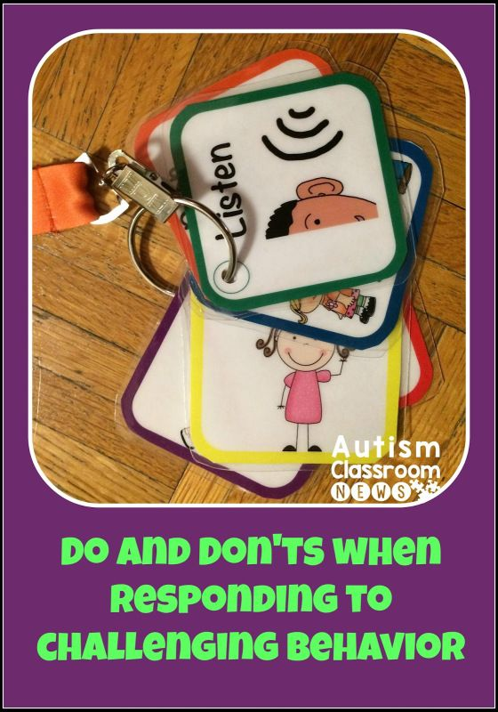 DOs and DON'Ts for Responding to Challenging Behavior - Autism Classroom Resources