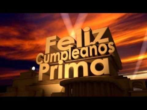 Feliz Cumpleaños Prima - YouTube