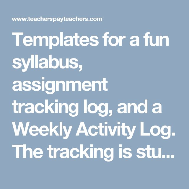 Templates for a fun syllabus, assignment tracking log, and a Weekly Activity Log. The tracking is student run and the activity log is based on CHAMPS and PRIDE positive behavior matrix.  You can tweak these products however you would like. The assignment tracking can be used for the Charlotte Danielson Evaluation process as can the activity log. The activity log uses poitive behavior intervention systems which are required in some states. (Michigan)