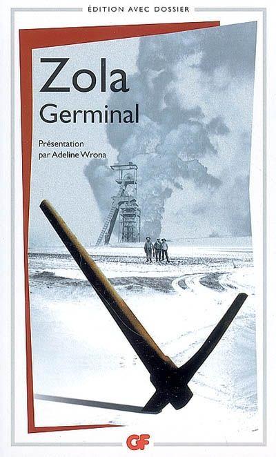 Germinal. Emile Zola