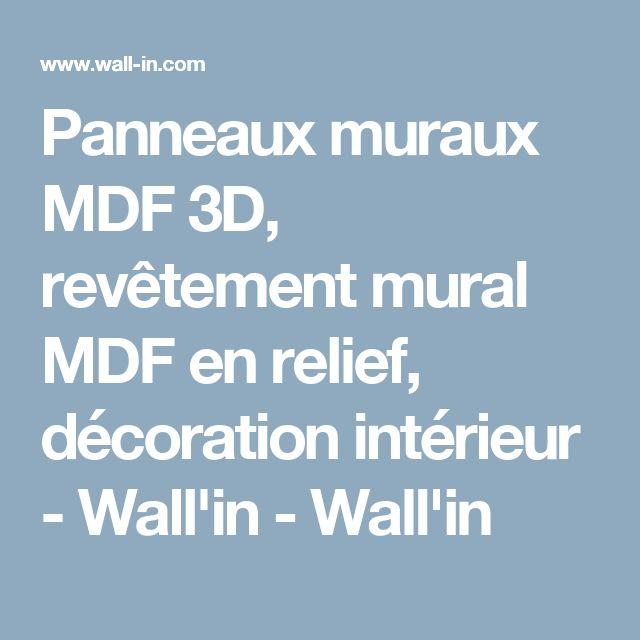 Les 25 meilleures id es de la cat gorie panneau mural 3d sur pinterest pann - Revetement mural relief ...