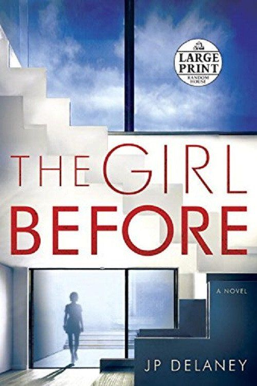 The Girl Before - A Novel by JP Delaney
