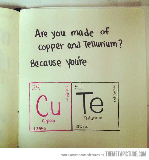 Picking up girls, chemistry style… @Kristin Plucker Buckholz do this for valentines day for sam aww
