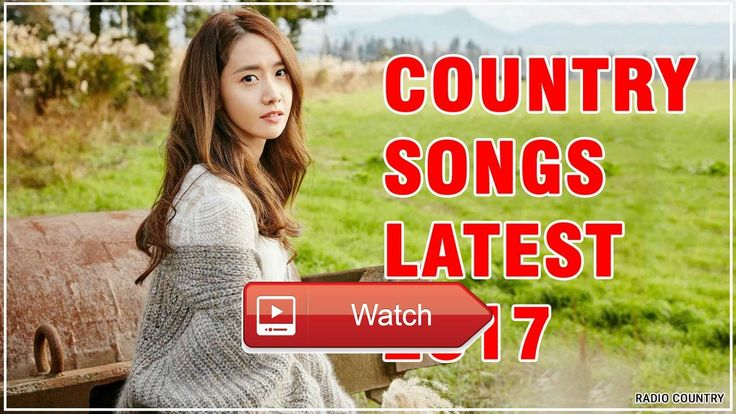 The Most Country Songs 17 Country Hits Songs Playlist Best Country Music  The Most Country Songs 17 Country Hits Songs Playlist Best Country Music