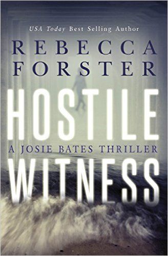 36 best suspense images on pinterest thrillers books to read and hostile witness a josie bates thriller an ebook by rebecca forster fandeluxe Image collections