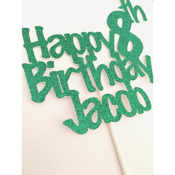 Brilliant Happy Birthday Cake Topper Boy Birthday Cake Topper 8Th Birthday Cards Printable Giouspongecafe Filternl
