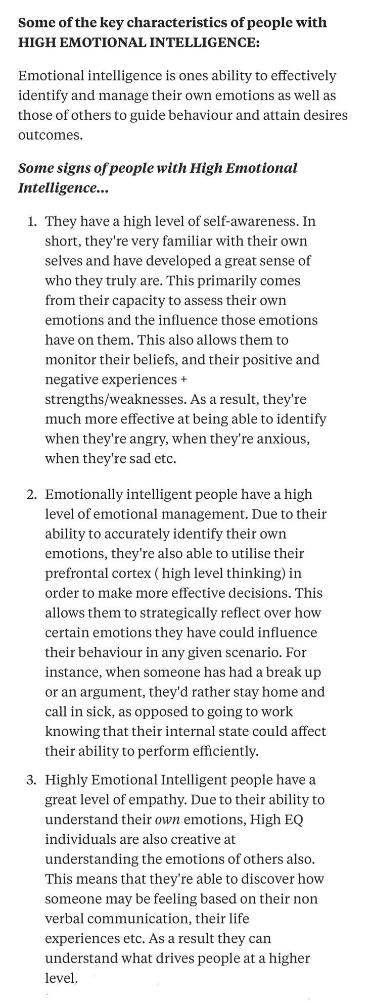 Some of the key characteristics of people with high emotional intelligence . . .