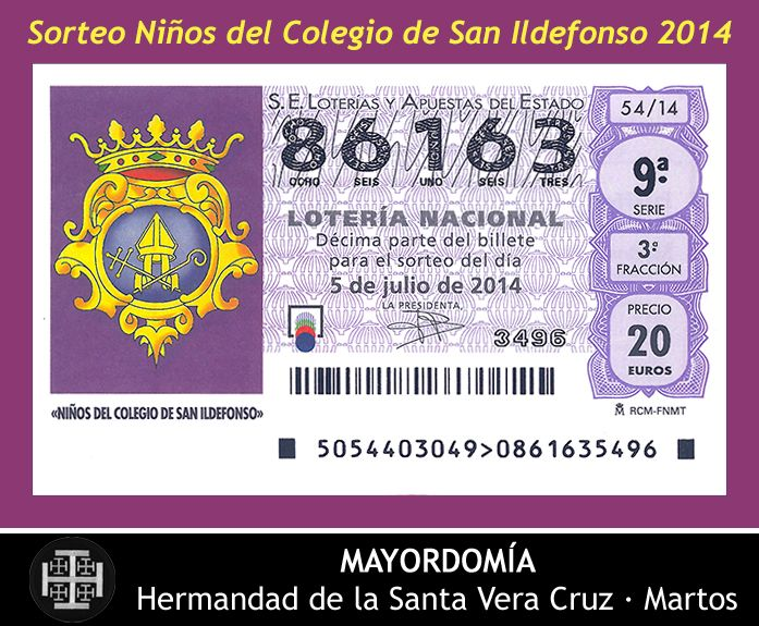 05.07.2014 Lotería Nacional - Sorteo Niños del Colegio de San Ildefonso. Hermandad de la Santa Vera Cruz. Martos [Spain].