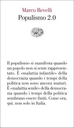 Marco Revelli, Populismo 2.0, Vele - DISPONIBILE ANCHE EBOOK