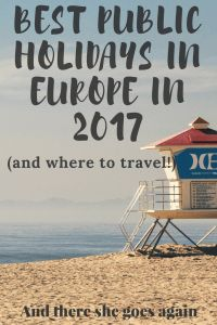 Best Public Holidays in Europe 2017