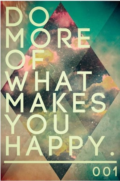 What makes you happy???
