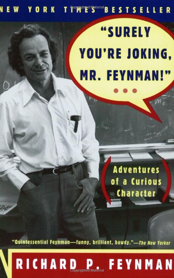 Surely You're Joking, Mr. Feynman! (Adventure� (Paperback) by ...