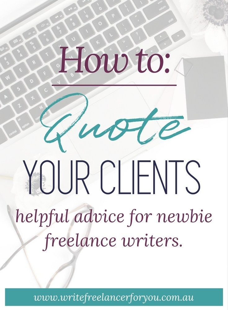quote freelance writing clients, write a quote, how to quote, freelance writing quotes,
