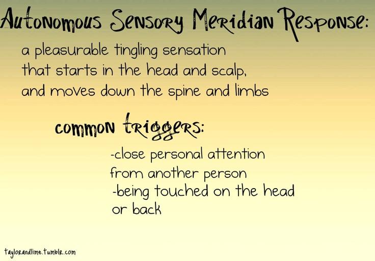 autonomous sensory meridian response | Tumblr